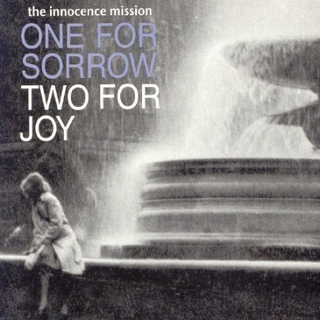 The Innocence Mission - One for Sorrow Two for Joy