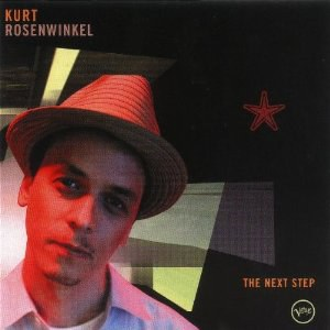 Kurt Rosenwinkel - The Next Step