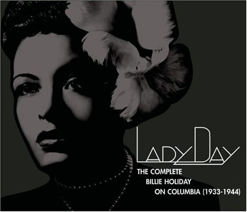 Billie Holiday - Lady Day: The Complete Billie Holiday on Columbia (1933-1944)