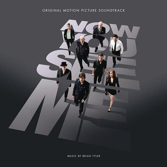 Brian Tyler - Now You See Me