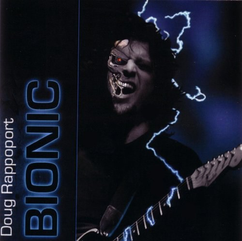 Doug Rappoport - Bionic