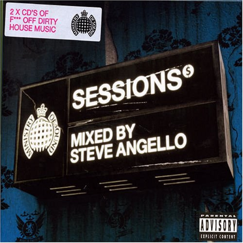 Sessions V.3: Mixed By Steve Angello