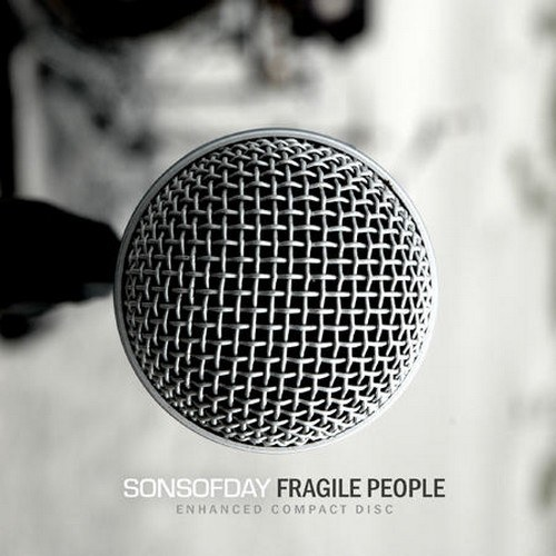 Sons Of Day - Fragile People