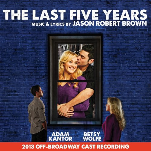 Adam Kantor... - Last Five Years / 2013 O.B.C.R.