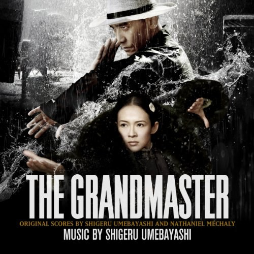 Shigeru Umebayashi... - The Grandmaster (Original Motion Picture Soundtrack)