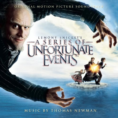 Lemony Snicket's A Series Of Unfortunate Events: Original Motion Picture Soundtrack