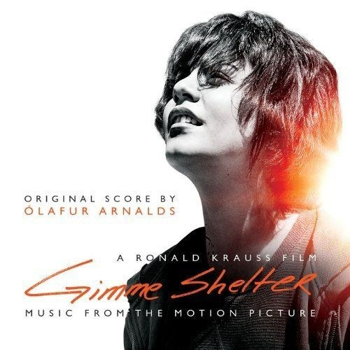 Ólafur Arnalds... - Gimme Shelter (Original Motion Picture Soundtrack)