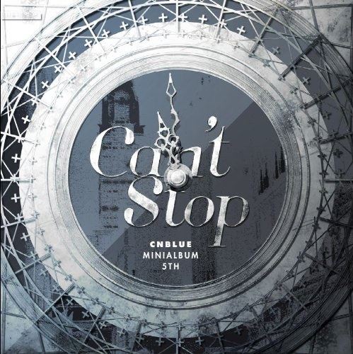 CNBLUE... - Can't Stop