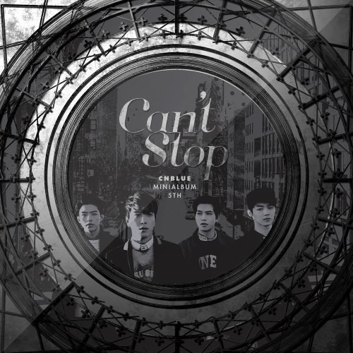 CNBLUE - CNBLUE 5thミニアルバム - Can't Stop II (韓国盤)