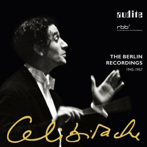 Celibidache: The Berlin Recordings 1945-1957