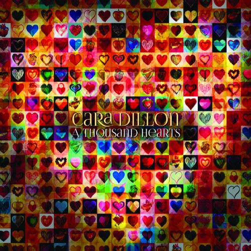 Cara Dillon - A Thousand Hearts