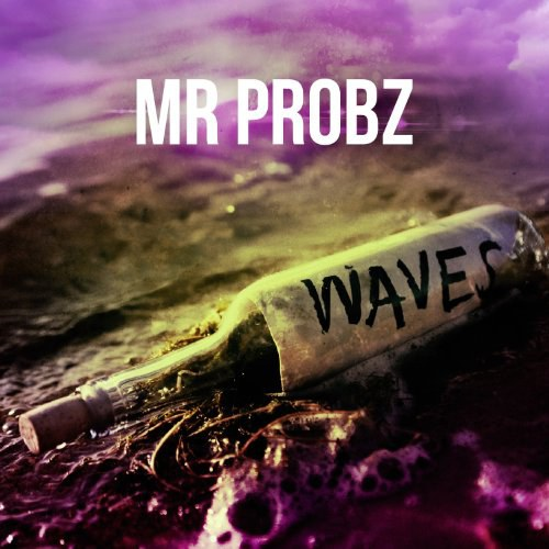 Mr.Probz - Waves