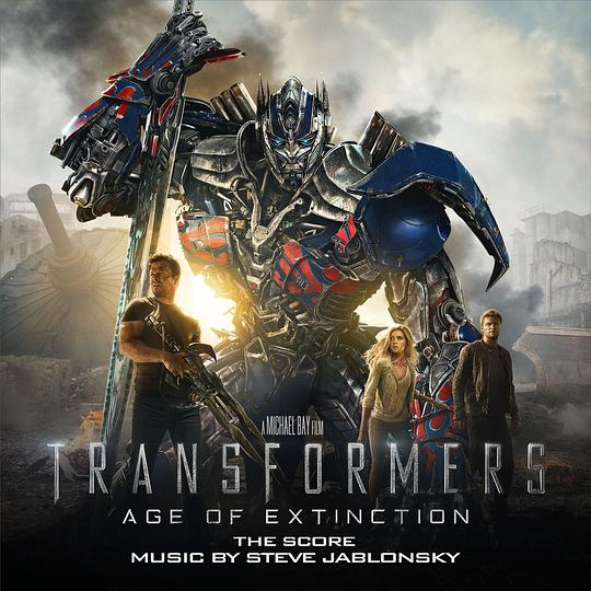 Steve Jablonsky - Transformers: Age of Extinction (Music from the Motion Picture)