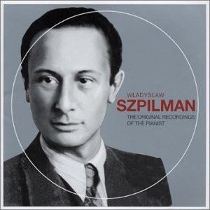 Władysław Szpilman... - The Original Recordings of the Pianist