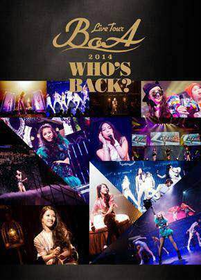 BoA - BoA LIVE TOUR 2014 ~WHO'S BACK?~