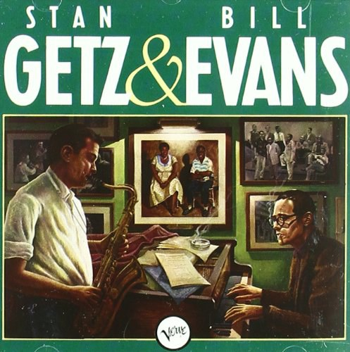 Stan Getz/Bill Evans - Stan Getz And Bill Evans