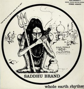 The Saddhu Brand - Whole Earth Rhythm