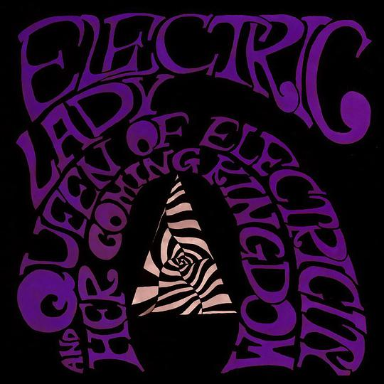 Electric Lady - Queen Of Electricity And Her Coming Kingdom