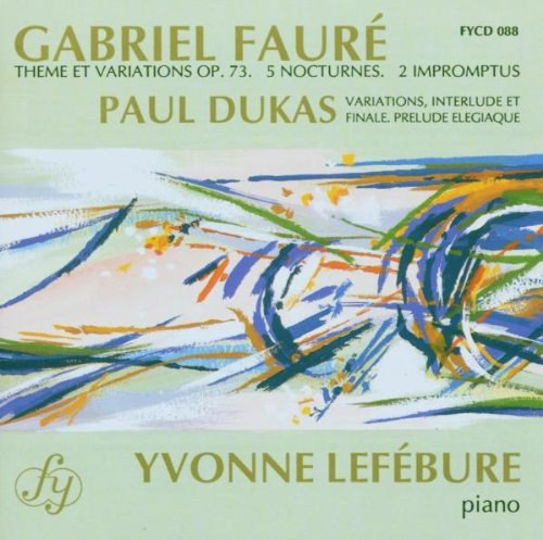 FAURÉ Gabriel, DUKAS Paul - PIANO WORKS