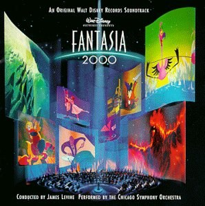 Fantasia 2000: An Original Walt Disney Records Soundtrack