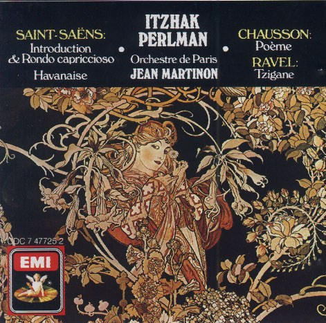 Itzhak Perlman... - Saint-Saëns: Introduction and Rondo Capriccioso. Havanaise.ETC