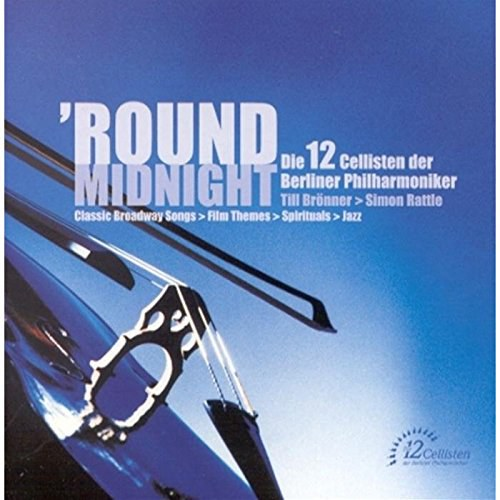 Sir Simon Rattle... - Round Midnight