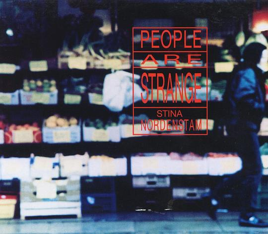 Stina Nordenstam - People Are Strange