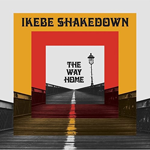 IKEBE SHAKEDOWN - The Way Home