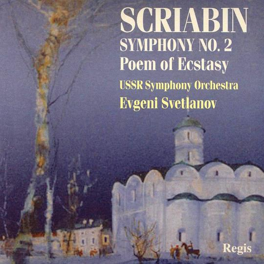 Scriabin: Symphony No 2 In C Minor, Poem of Ecstasy