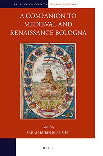 A Companion to Medieval and Renaissance Bologna