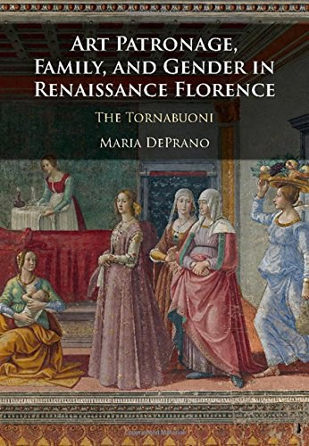 Art Patronage, Family, and Gender in Renaissance Florence