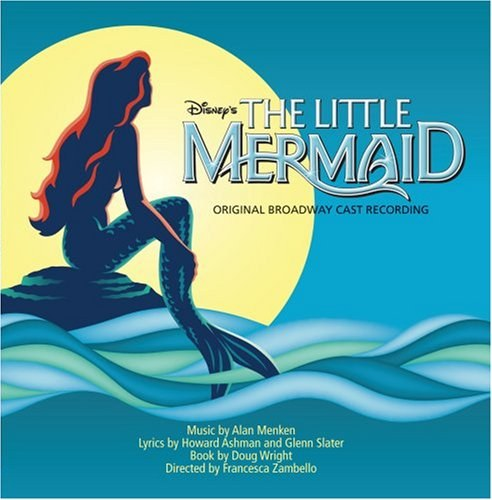 Sierra Boggess - Disney's The Little Mermaid Original Broadway Cast Recording