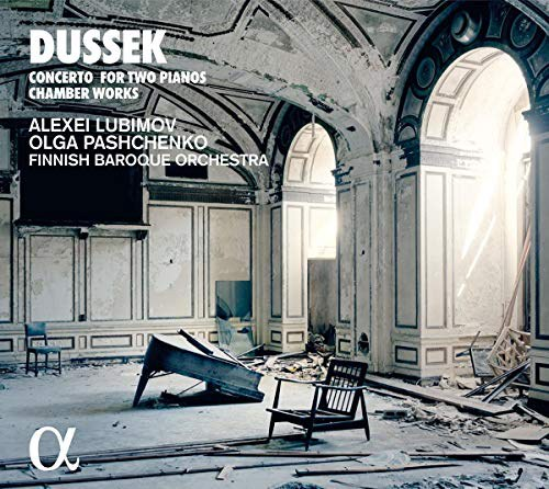 Dussek: Concerto For Two Pianos; Chamber Works