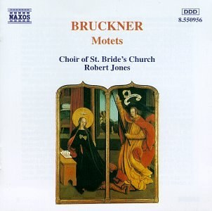 Robert Jones... - Bruckner: Motets