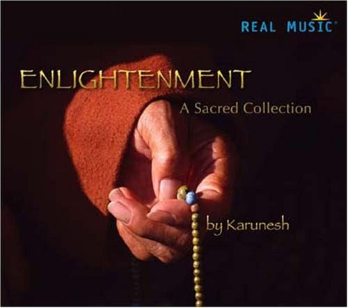 Karunesh - Enlightenment - A Sacred Collection