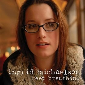 Ingrid Michaelson - Keep Breathing