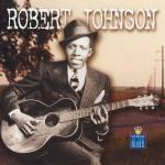 Robert Johnson - Kings Of The Blues: Robert Johnson