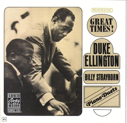 Duke Ellington w... - Great Times! Piano Duets with Billy Strayhorn