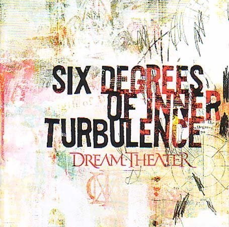 Dream Theater - Six Degrees of Inner Turbulence