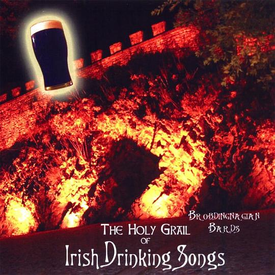 Brobdingnagian Bards - Holy Grail of Irish Drinking Songs