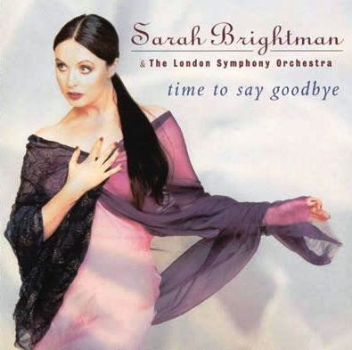 Sarah Brightman... - Time to Say Goodbye