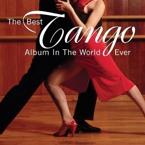 Best Tango Album in the World Ever