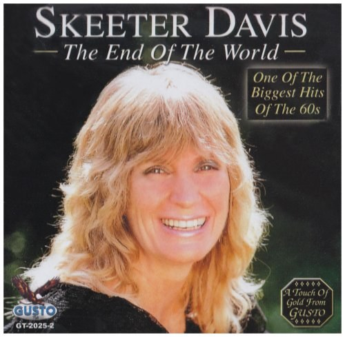 Skeeter Davis - End of the World