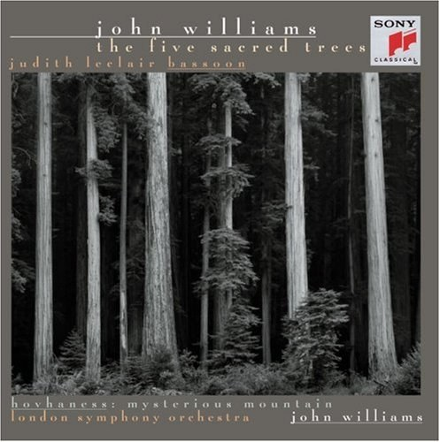 "Williams: The Five Sacred Trees (Bassoon Concerto) / Takemitsu: Tree Line / Hovhaness: Symphony No. 2, Op. 132 ""Mysterious Mountain"" / Picker: Old and Lost Rivers"