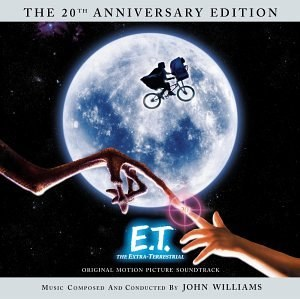 John Williams... - E.T. The Extra-Terrestrial: The 20th Anniversary Edition
