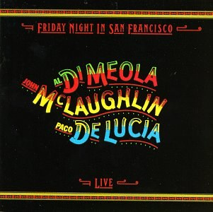 John McLaughlin... - Friday Night in San Francisco