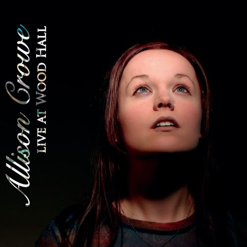 Allison Crowe - Live at Wood Hall