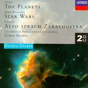 Holst: The Planets/John Williams: Star Wars/Strauss: Also Sprach Zarathustra