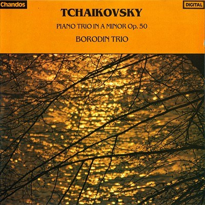 Borodin Trio - Tchaikovsky: Piano Trio in A Minor, Op.50