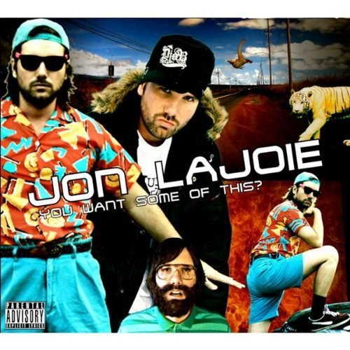 Jon Lajoie - You Want Some Of This?